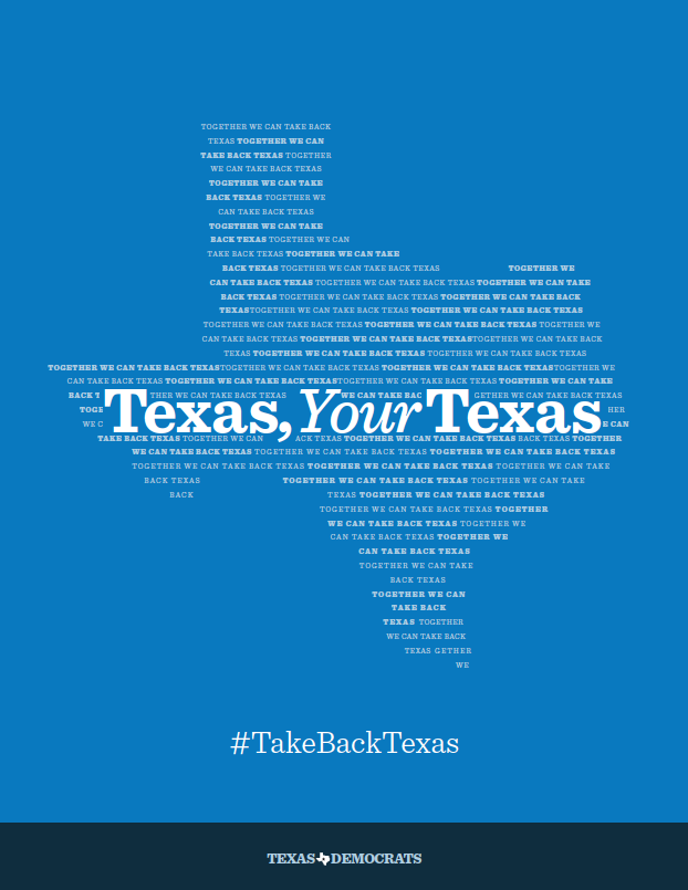 Texas, Your Texas #TakeBackTexas